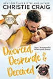 Free eBook - Divorced  Desperate and Deceived
