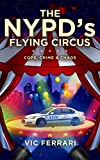 Free eBook - The NYPD s Flying Circus