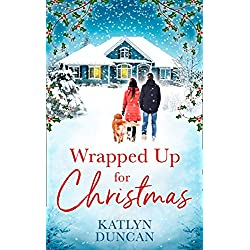 Wrapped Up for Christmas: A heartwarming, feel good romance to escape with this Christmas!