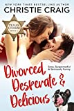 Free eBook - Divorced  Desperate and Delicious