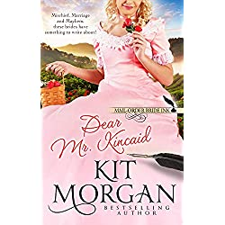 Mail-Order Bride Ink: Dear Mr. Kincaid