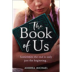 The Book of Us: An emotional and powerful page turner of friendship, love and forgiveness