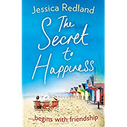 The Secret To Happiness: An uplifting story of friendship and love for 2020