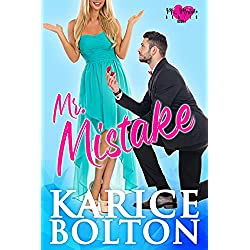 Mr. Mistake: A Fake Marriage Romance (Mr. Mistake Series Book 1)