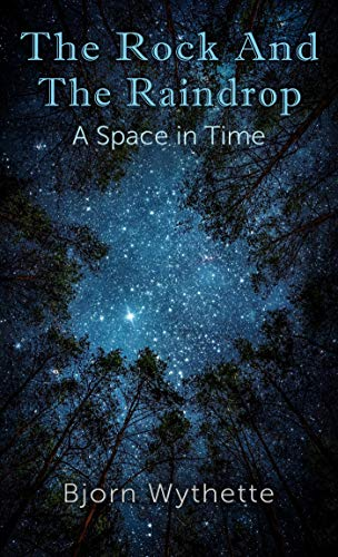 Bargain eBook - The Rock and the Raindrop  A Space in time