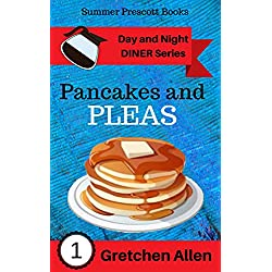 Pancakes and Pleas (Day and Night Diner Series Book 1)