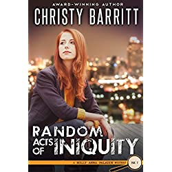 Random Acts of Iniquity (Holly Anna Paladin Mysteries Book 7)