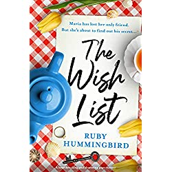 The Wish List: A charming page turner that will break your heart and piece it back together