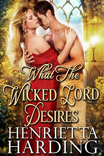Free eBook - What the Wicked Lord Desires