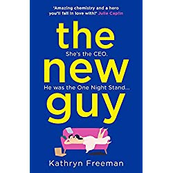 The New Guy: A page-turning enemies to lovers romance perfect for romcom fans! (The Kathryn Freeman Romcom Collection, Book 1)