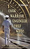 Free eBook - Cook Warrior Engineer Chef Who