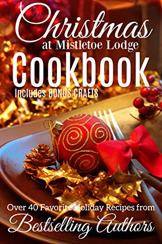 Free eBook - Christmas at Mistletoe Lodge COOKBOOK