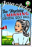 Free eBook - he Mystery of the Missing Crystal Golf Ball