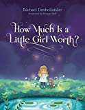 Free eBook - How Much Is a Little Girl Worth