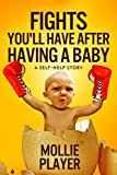 Free eBook - Fights You ll Have After Having A Baby