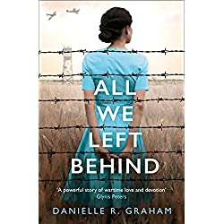 All We Left Behind: A heartbreaking and gripping historical novel