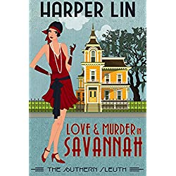 Love and Murder in Savannah: 1920s Historical Paranormal Mystery (The Southern Sleuth Book 1)