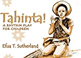 Tahinta!: A Rhythm Play for Children