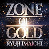 ZONE OF GOLD(CD+Blu-ray Disc)