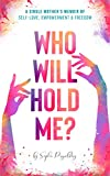 Free eBook - Who Will Hold Me