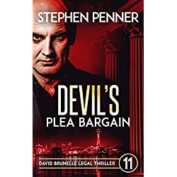 Devil's Plea Bargain: David Brunelle Legal Thriller #11 (David Brunelle Legal Thrillers)