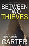 Free eBook - Between Two Thieves