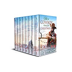 Take a Cowboy Home for Christmas: Seven Sweet Contemporary Western Romances for Your Holidays (A Clean Cowboy Romance Christmas Collection)