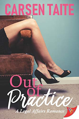Out of Practice by Carsen Taite