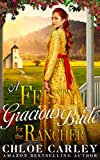 Free eBook - A Feisty Gracious Bride For the Rancher
