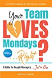 Bargain eBook - Your Team Loves Mondays     Right