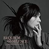 REQUIEM AND SILENCE【初回限定盤】