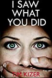 Free eBook - I Saw What You Did