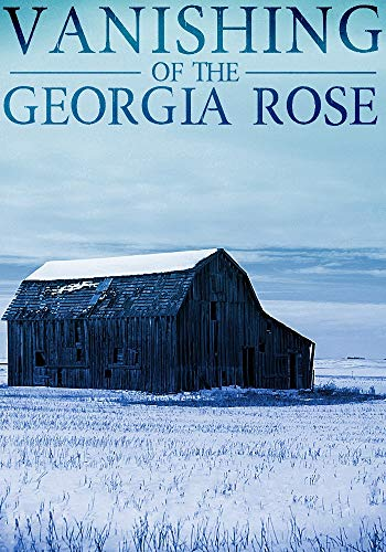 Free eBook - The Vanishing of The Georgia Rose