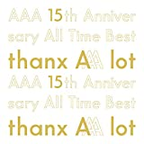 AAA 15th Anniversary All Time Best -thanx AAA lot-(AL5枚組)(初回生産限定盤)
