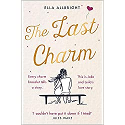 The Last Charm: The most page-turning and emotional summer romance fiction of 2020!