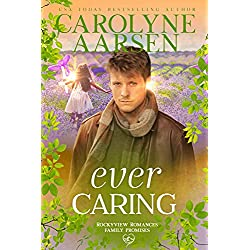 Ever Caring (Family Promises Book 1)