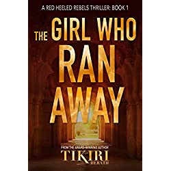 The Girl Who Ran Away: A gripping vigilante justice thriller (Red Heeled Rebels Book 1)