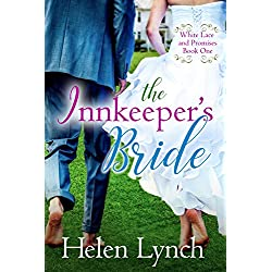The Innkeeper's Bride (White Lace and Promises Book 1)