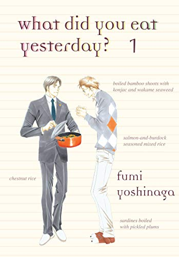 What Did You Eat Yesterday? Volume 1