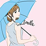 umbrella / Dropout (初回限定盤A)(DVD付)