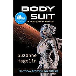 Body Suit (The Silvarian Trilogy Book 1)