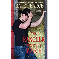 The Rancher Meets His Match (The Millers of Morgan Valley Book 4)