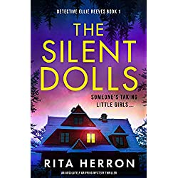 The Silent Dolls: An absolutely gripping mystery thriller (Detective Ellie Reeves Book 1)