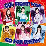 『Cheer球部! 』イメージソング「GO! FIGHT! WIN! GO FOR DREAM!」
