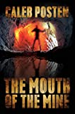 Free eBook - The Mouth of the Mine