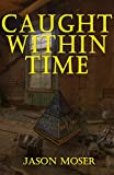 Bargain eBook - Caught Within Time