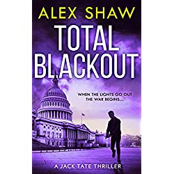 Total Blackout: A gripping, breathtaking, fast-paced SAS action adventure thriller you won't be able to put down (A Jack Tate SAS Thriller, Book 1)