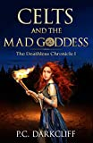 Bargain eBook - Celts and the Mad Goddess