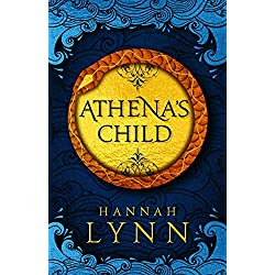 Athena's Child: A spellbinding retelling of one of Greek mythology's most important tales (The Grecian Women Trilogy)