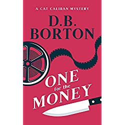 One for the Money (The Cat Caliban Mysteries Book 1)